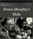 DenisMurphysSlide
